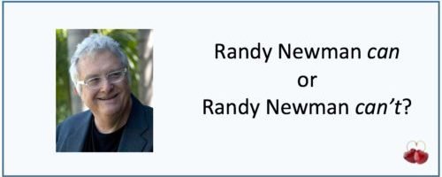 39 – Randy Newman can or can't
